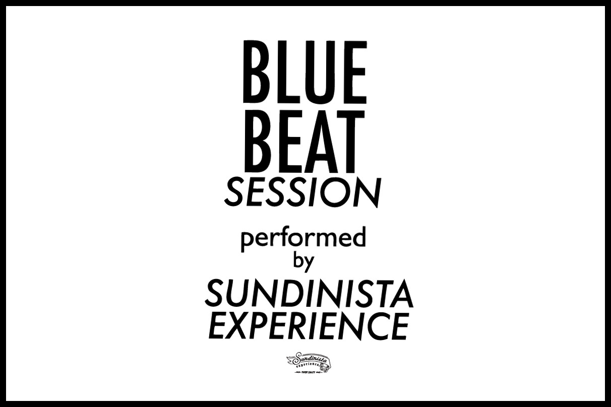 BLUE BEAT SESSION